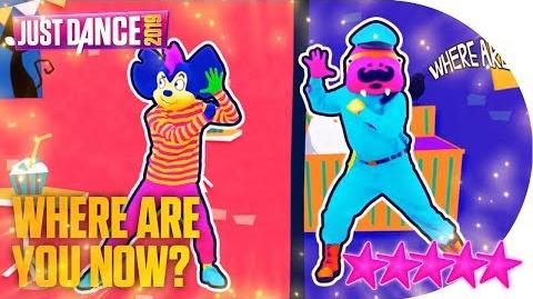 Where Are You Now? (Hide-and-seek Version) - Just Dance 2019