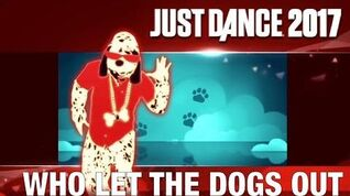 Who Let The Dogs Out? - Just Dance 2017
