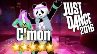 Just Dance 2016 - C'Mon - 5 stars