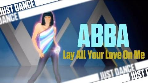 Lay All Your Love On Me - ABBA ABBA You Can Dance