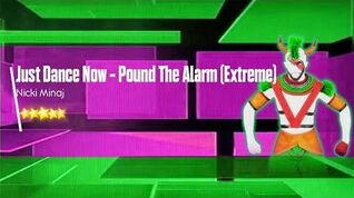 Pound The Alarm (Extreme Version) - Just Dance Now