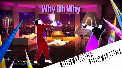 Why Oh Why - Just Dance 2016