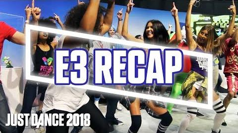 Just Dance 2018 E3 2017 Official Recap! Ubisoft (US)