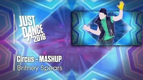 Circus (Mashup) - Just Dance 2016