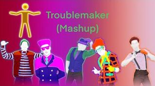 Just Dance 2014 - Troublemaker (Mashup) - 5 Stars