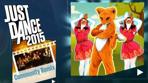 The Fox - Just Dance 2015 - Community Remix