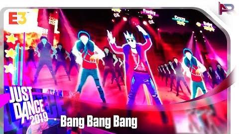 Bang Bang Bang - Just Dance 2019 (E3)