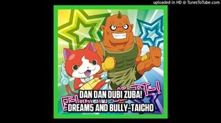 Dream5 and Bully-Taichō - Dan Dan Dubi Zubā!