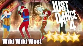 Wild Wild West - Just Dance 4