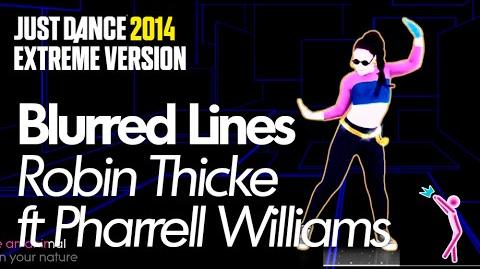 Blurred Lines (Extreme) - Just Dance 2014