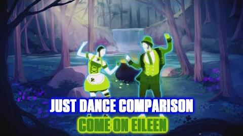 Just Dance Comparison - Come On Eileen
