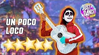 Un Poco Loco - Just Dance Now - Full Gameplay 5 Stars
