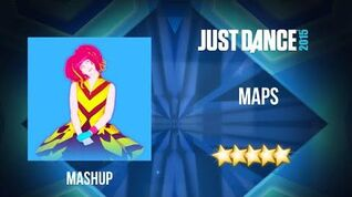 Maps (Mashup) - Just Dance 2015