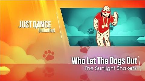 Who Let The Dogs Out - Just Dance 2017