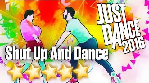Just Dance 2016 - Shut Up and Dance - 5 stars