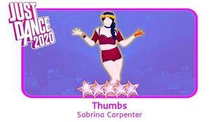 Thumbs - Just Dance 2020