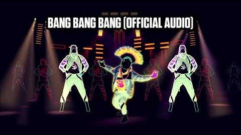 Bang Bang Bang (Official Audio) - Just Dance Music