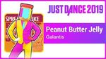 Peanut Butter Jelly - Just Dance 2019