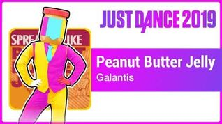 Peanut Butter Jelly - Just Dance 2019