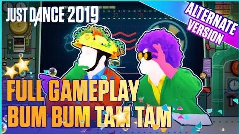 Bum Bum Tam Tam (Alternate) - Full Gameplay - Just Dance 2019