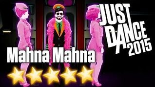 Just Dance 2015 - Mahna Mahna - 5 stars