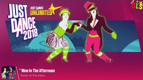 Nine In The Afternoon - Just Dance 2018