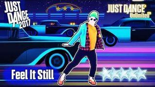 (PS4) Just Dance 2017 Feel It Still (Unlimited JD 2018) 5 Stars SuperStar