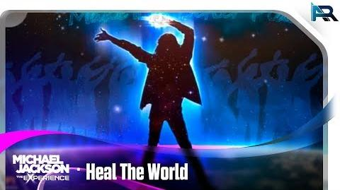 Heal The World - Michael Jackson The Experience