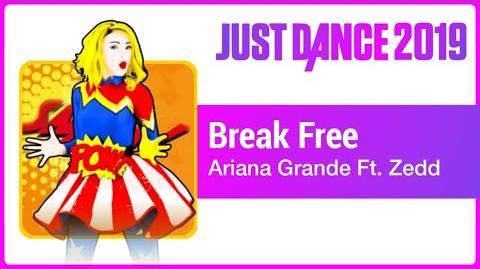 Break Free - Just Dance 2019
