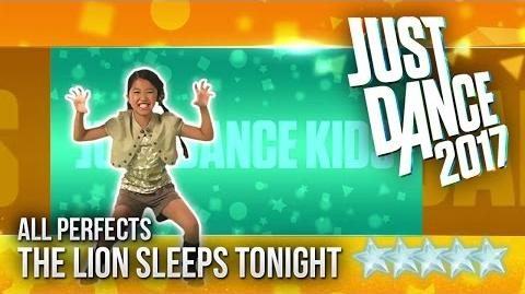 Just Dance 2017 The Lion Sleeps Tonight by The Just Dance Kids - 5 stars
