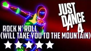 Just Dance 4 Rock N' Roll (Will Take You To The Mountain) - 5* Stars