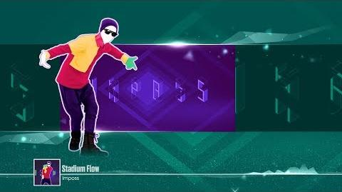Stadium Flow - Just Dance 2017