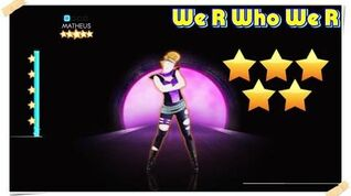 We R Who We R - Just Dance 2014