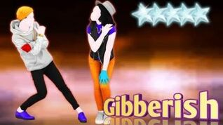 Gibberish - Just Dance 2019