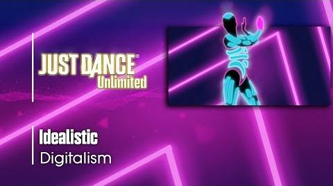 Idealistic - Just Dance 2017