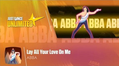 Lay All Your Love On Me - Just Dance 2018