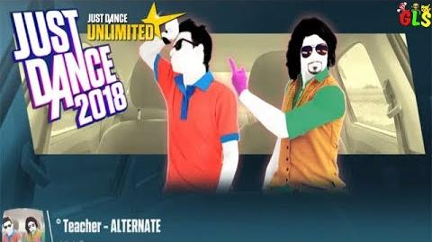 Teacher (Car Version) - Just Dance 2018