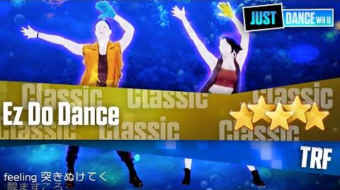 Ez Do Dance - TRF Just Dance Wii U