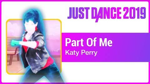 Part Of Me - Just Dance 2019