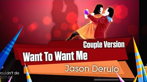 Want To Want Me (Couple Version) - Jason Derulo