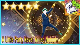 A Little Party Never Killed Nobody (All We Got) Just dance now 5 stars
