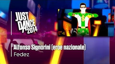 Alfonso Signorini (eroe nazionale) - Just Dance 2014