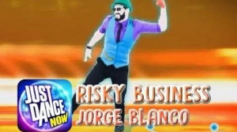 Risky Business - Just Dance Now