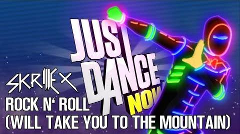 Rock N' Roll (Will Take You To The Mountain) - Just Dance Now