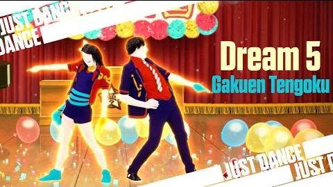 Gakuen Tengoku - Dream 5 Just Dance Wii U