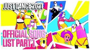 Just Dance 2021 Official Song List - Part 1 (US)