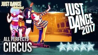 Circus - Just Dance 2017