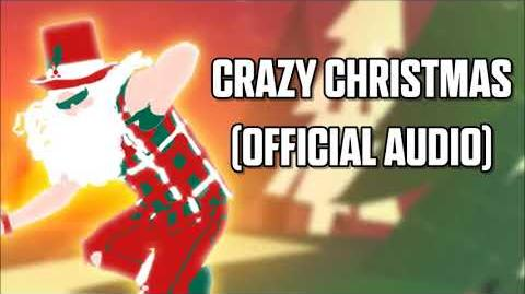 Crazy Christmas (Official Audio) - Just Dance Music