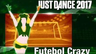 Futebol Crazy - Just Dance 2017