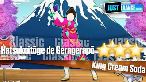 Hatsukoitōge de Geragerapō - King Cream Soda Just Dance Yokai Watch